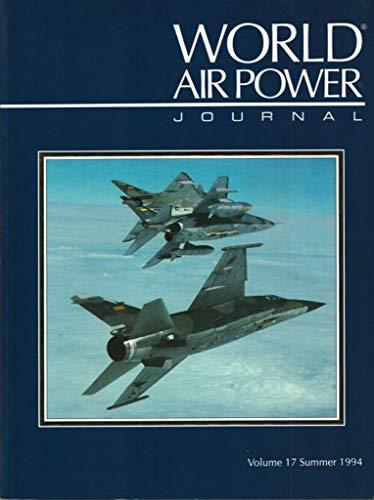 World Air Power Journal, Vol. 17, Summer 1994