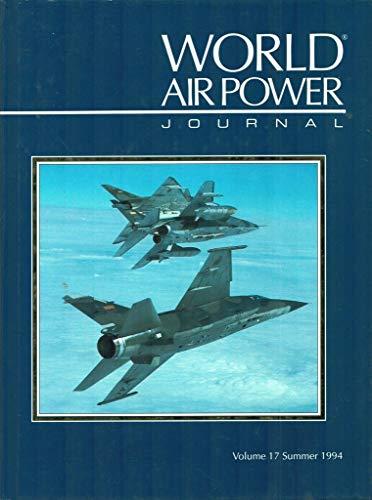 9781874023449: World Air Power Journal: Focus Aircraft: Dassault Mirage F1: Gallic Guardian - Development, Service, Variants and Operators Vol 17