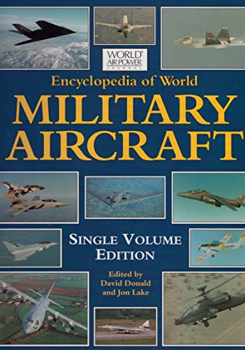 Encyclopedia of World Military Aircraft. Volume 1: a to K [And] Volume 2: L to Z.: Donald, David ...