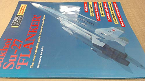 9781874023531: Sukhoi Su-27 Flanker (World Air Power Journal Special)
