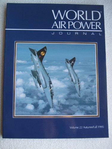 9781874023623: World Air Power Journal, Vol. 22, Autumn/Fall 1995