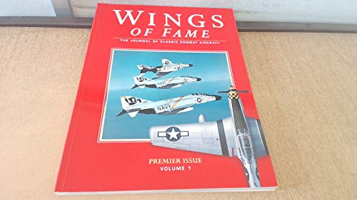 9781874023685: Wings of Fame, The Journal of Classic Combat Aircraft - Vol. 1