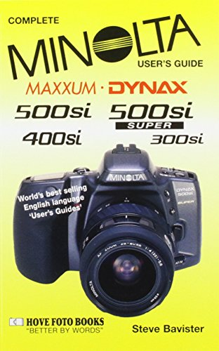 9781874031529: Minolta Maxxum/Dynax 500si Super, Including 300si User's Guide (Complete user's guide)