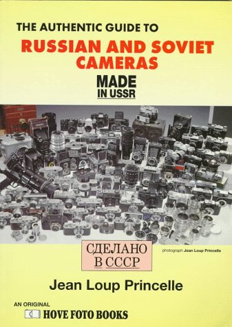 9781874031635: The Authentic Guide to Russian and Soviet Cameras