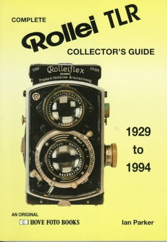 9781874031956: Complete Rollei TLR Collector's Guide