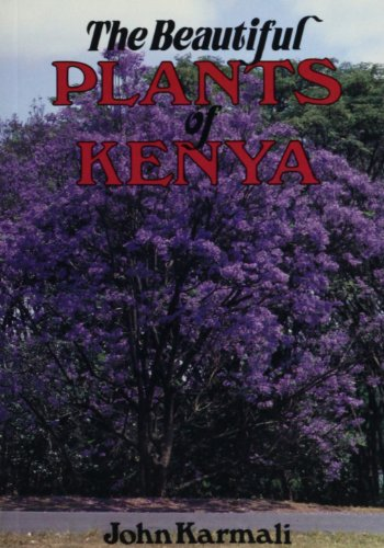 The Beautiful Plants of Kenya (Paperback)