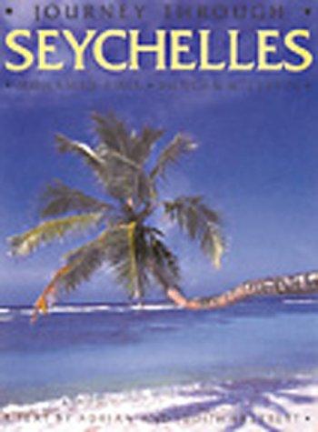 Journey Through Seychelles: Amin, Mohamed; Willetts, Duncan; Skerrett, Adrian