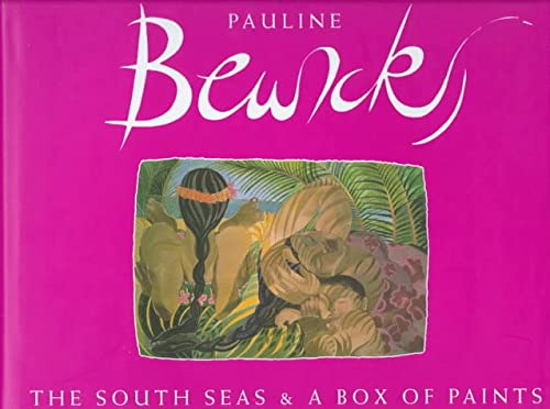 The South Seas & A Box of Paints (1874044120) by Pauline Bewick