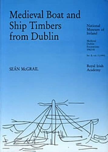 9781874045069: Medieval Boat and Ship Timbers from Dublin (Medieval Dublin Excavations series B) (v. 3)