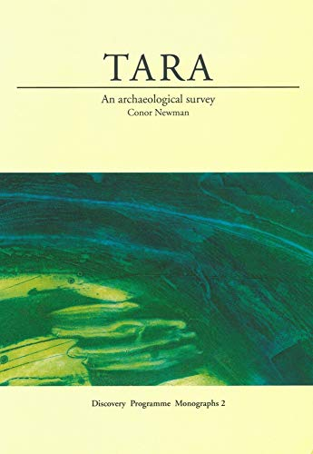 9781874045472: Tara: An Archaeological Survey (Discovery Programme)