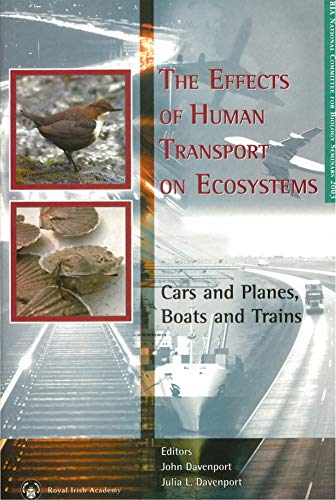 9781874045595: The Effects of Human Transport on Ecosystems: Cars and Planes, Boats and Trains (RIA National Committee for Biology Seminars)