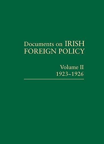 Documents on Irish Foreign Policy: Vol II, 1923-1926: Ronan Fanning et al (Editors)
