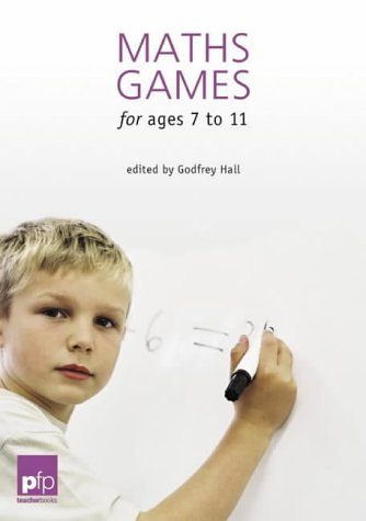 9781874050780: Maths Games for Ages 7 to 11 (pfp Teacher Books)