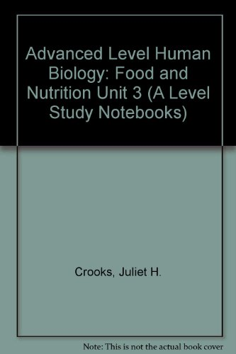 9781874055020: Advanced Level Human Biology: Food and Nutrition Unit 3 (A Level Study Notebooks)