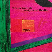 9781874056256: City of Objects: Designs on Berlin