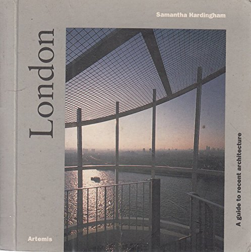 9781874056508: London: A Guide to Recent Architecture