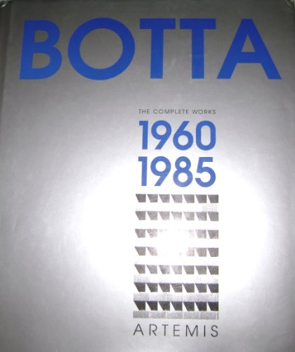 9781874056607: Mario Botta: The Complete Works : 1960-1985