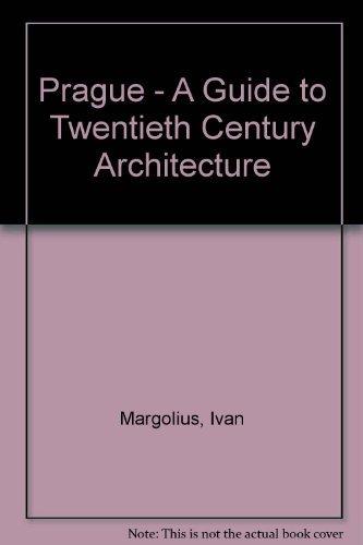 Prague - A Guide to Twentieth Century: Margolius, Ivan