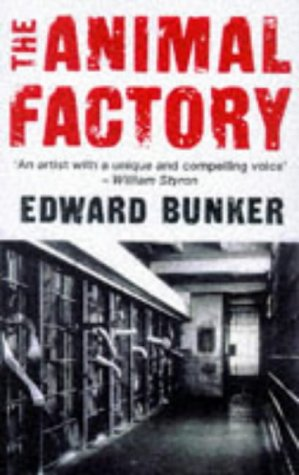 Animal Factory: Bunker, Edward