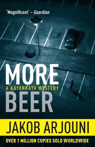 More Beer: Jakob Arjouni, Anselm