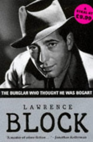 9781874061434: The Burglar Who Thought He Was Bogart.