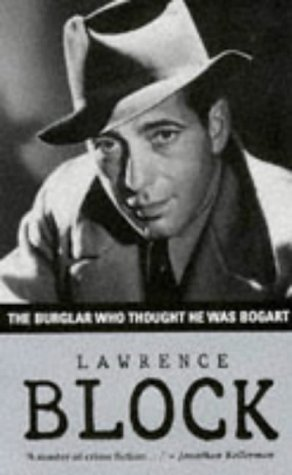 9781874061557: The Burglar Who Thought He Was Bogart (Bernie Rhodenbarr Mystery)