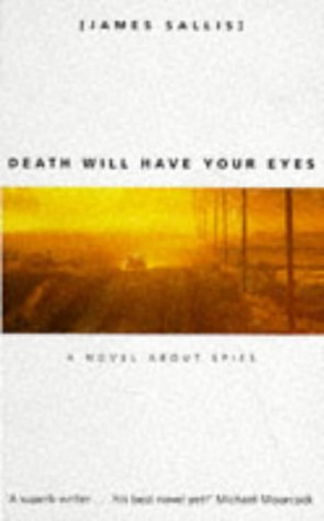 Death Will Have Your Eyes: Sallis, James