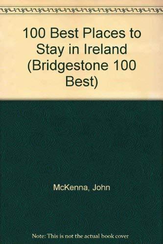 9781874076353: 100 Best Places to Stay in Ireland (Bridgestone 100 Best)