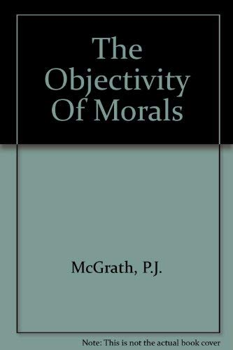 9781874076575: The Objectivity Of Morals