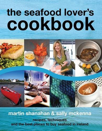 9781874076940: The Seafood Lover's Cookbook
