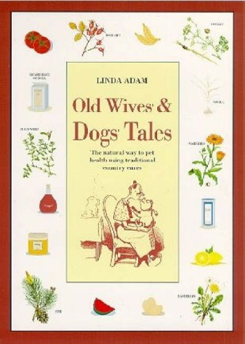 Old Wives and Dogs Tales: The Natural: Adam, Linda