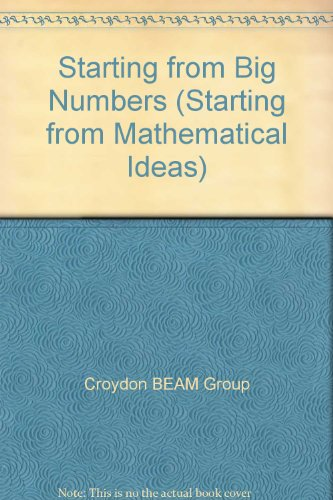 9781874099666: Starting from Big Numbers (Starting from Mathematical Ideas)