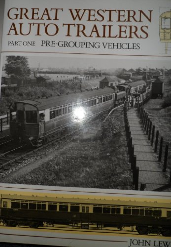 9781874103257: Great Western Railway Auto Trailers: Post-grouping and Absorbed Vehicles Pt. 2