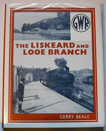 9781874103479: The Liskeard and Looe Branch