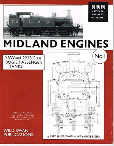 9781874103509: Midland Engines: '1833' and '2228' Class Bogie Passenger Tanks (Order No.1602, and Classes K, P, K2 and P2) - Post 1907 Nos.1351 to 1430 No. 1