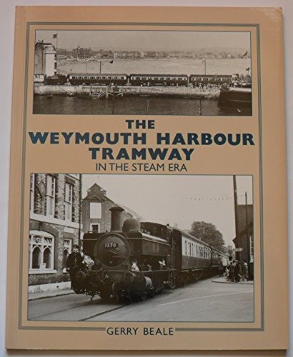 9781874103677: The Weymouth Harbour Tramway