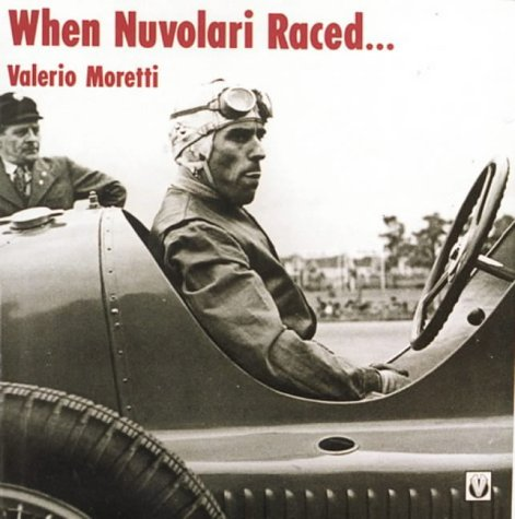9781874105374: When Nuvolari Raced....