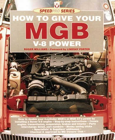 9781874105404: How to Give Your Mgb V8 Power (Speedpro)
