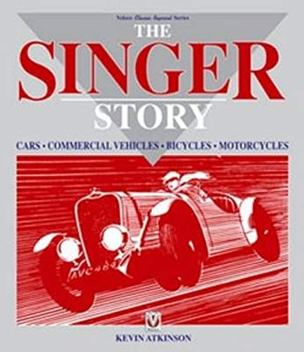 9781874105527: Singer Story: Cars; Commercial Vehicles; Bicycles; Motorcycles