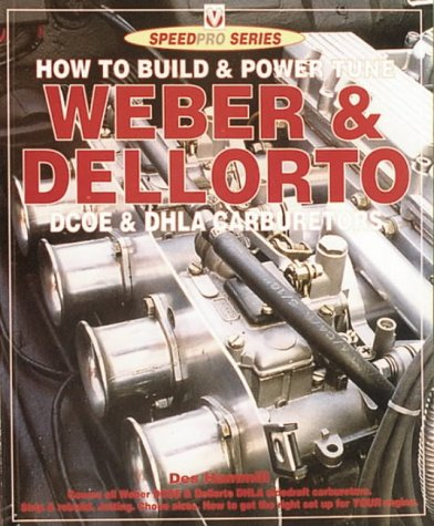 9781874105671: How to Build and Power Tune Weber and Dellorto DCOE and DHLA Carburetors (SpeedPro Series)