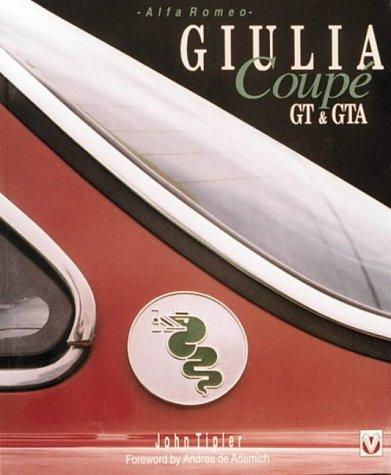 9781874105718: Alfa Romeo Guilia Coupe GT and Gta