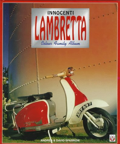 Lambretta (Color Family Album): Sparrow, Andrea; Sparrow,