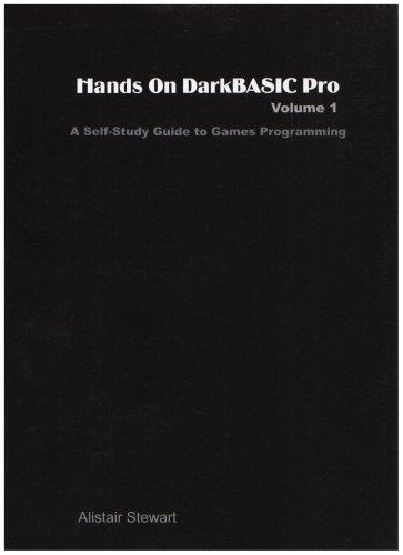 Hands On DarkBASIC Pro Volume 1 : Stewart, Alistair