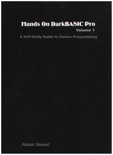 9781874107088: Hands On DarkBASIC Pro Volume 1 : A Self-Study Guide to Games Programming