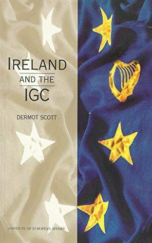Ireland and the IGC (Implications for Ireland series): Dermot Scott