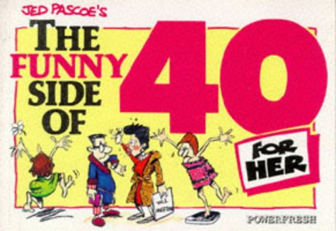 9781874125112: The Funny Side of 40 (Her)