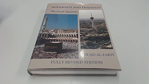 9781874132196: Modernity and tradition: The Saudi equation
