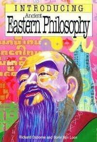 Introducing Eastern Philosophy: Osborne, Richard