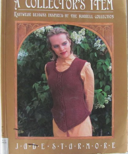 9781874167037: A Collector's Item Knitware Designs Inspired by the Burrell Collection