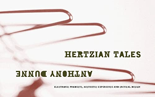 9781874175278: Hertzian Tales: Electronic Products, Aesthetic Experience and Critical Design